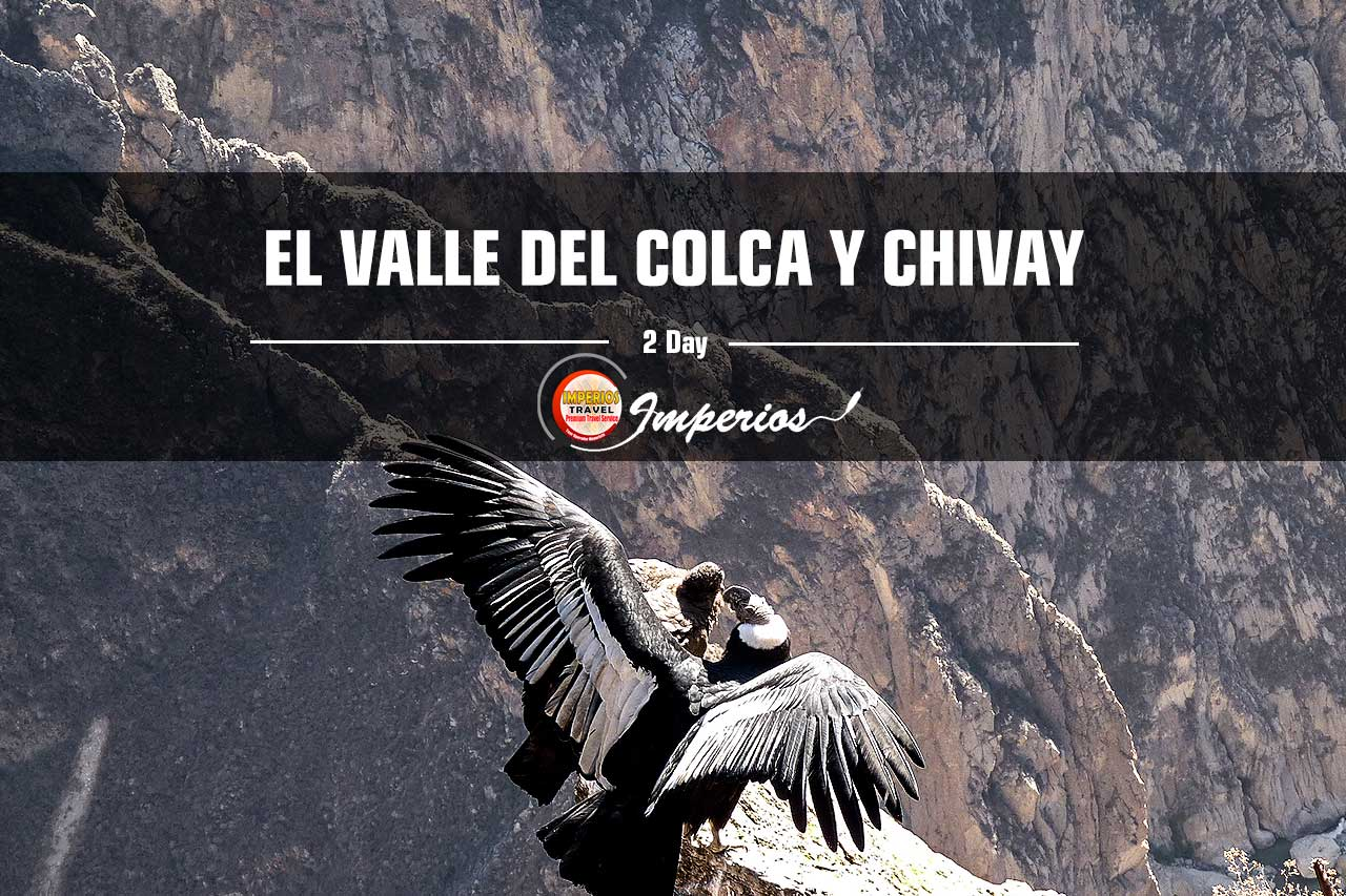 Y Chivay Valle Arequipa 2 Del El Colca Días reBxoWdC